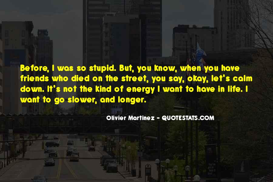 Quotes About Energy Of Life #85156