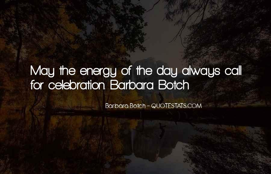 Quotes About Energy Of Life #89285