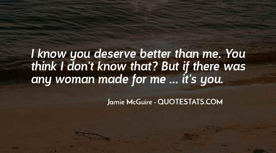 Quotes About What You Deserve In A Relationship #1670702