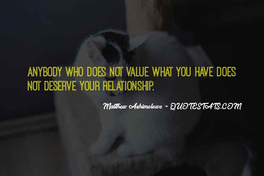 Quotes About What You Deserve In A Relationship #909981