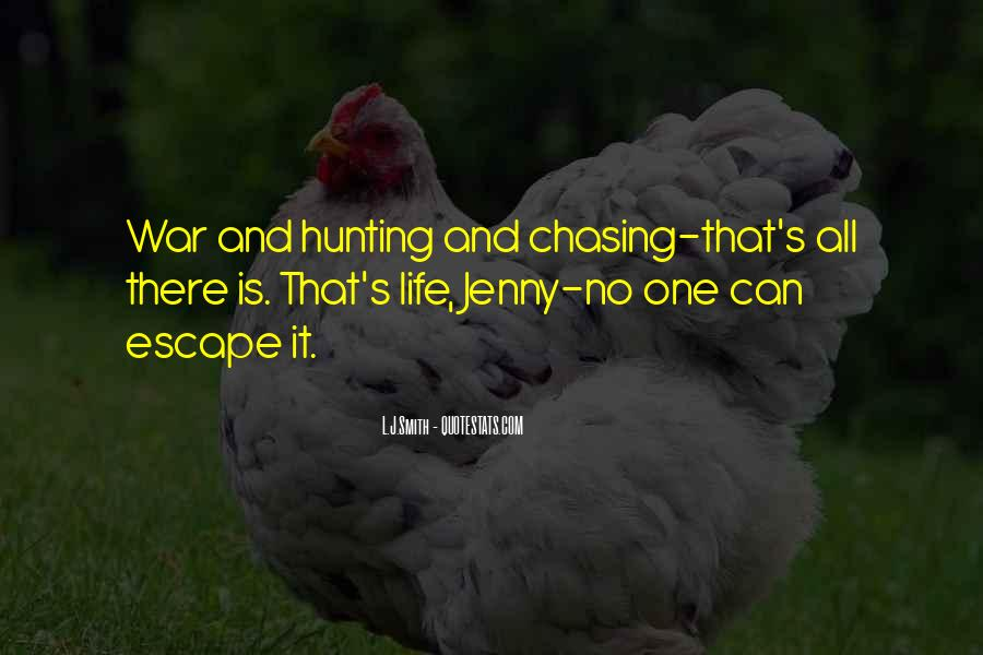 Quotes About Hunting And Life #1398298