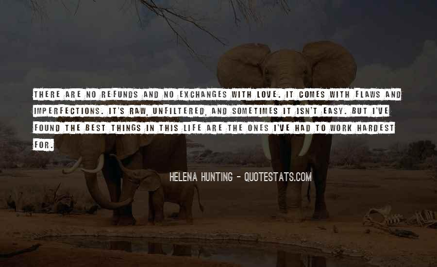 Quotes About Hunting And Life #147687
