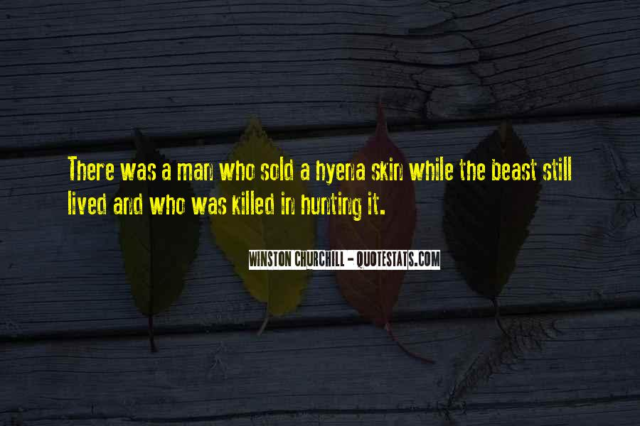 Quotes About Hunting And Life #1876516