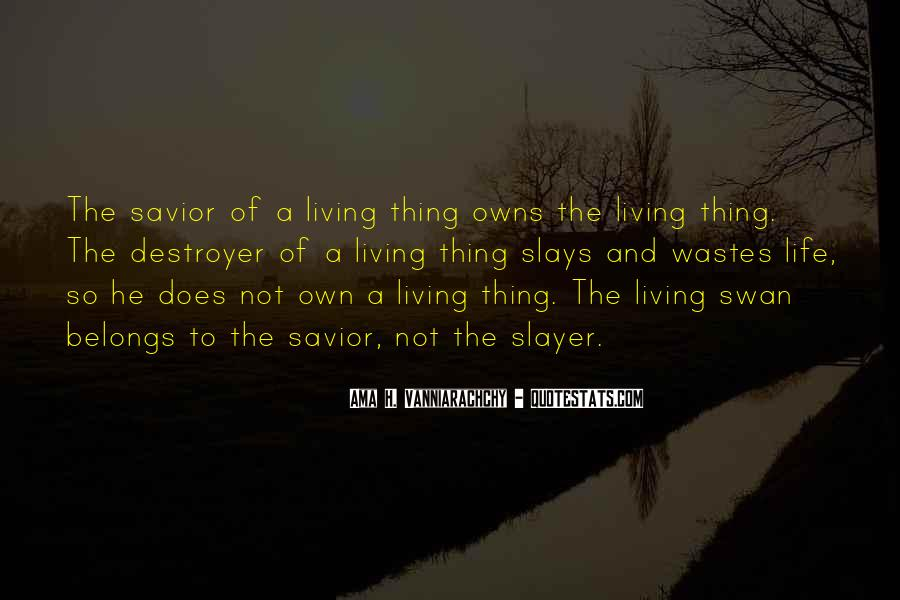 Quotes About Hunting And Life #263090