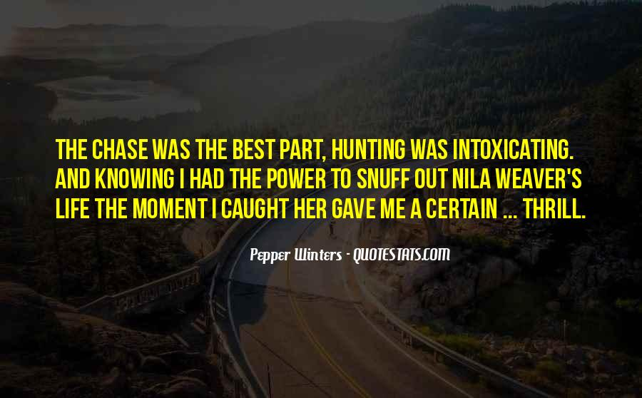 Quotes About Hunting And Life #26450