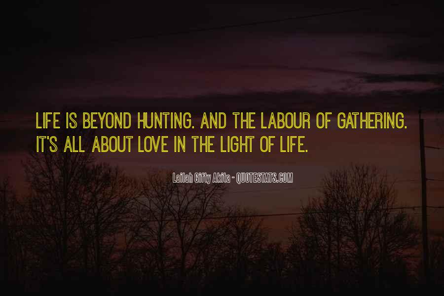 Quotes About Hunting And Life #269090