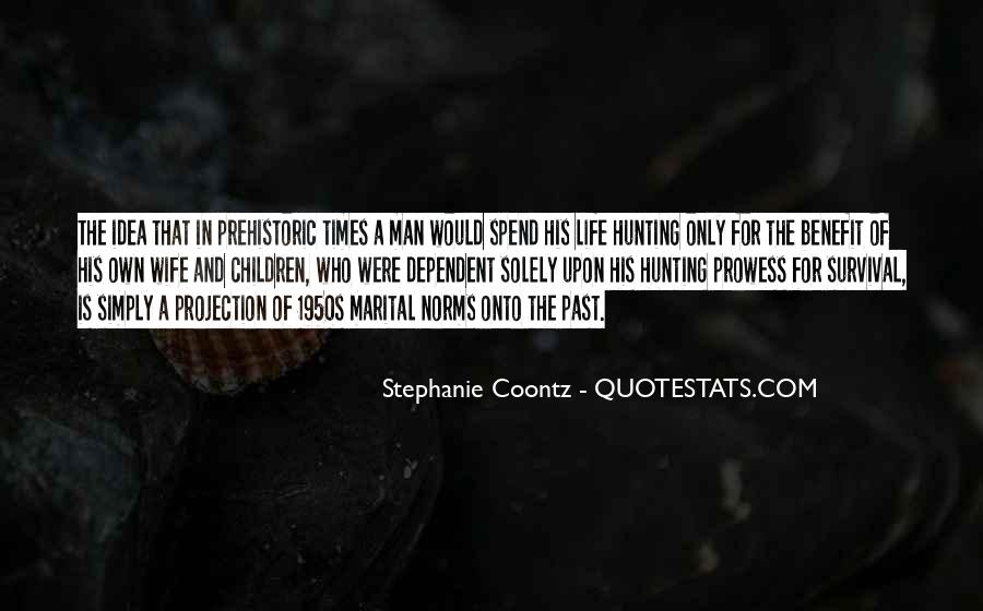Quotes About Hunting And Life #400785