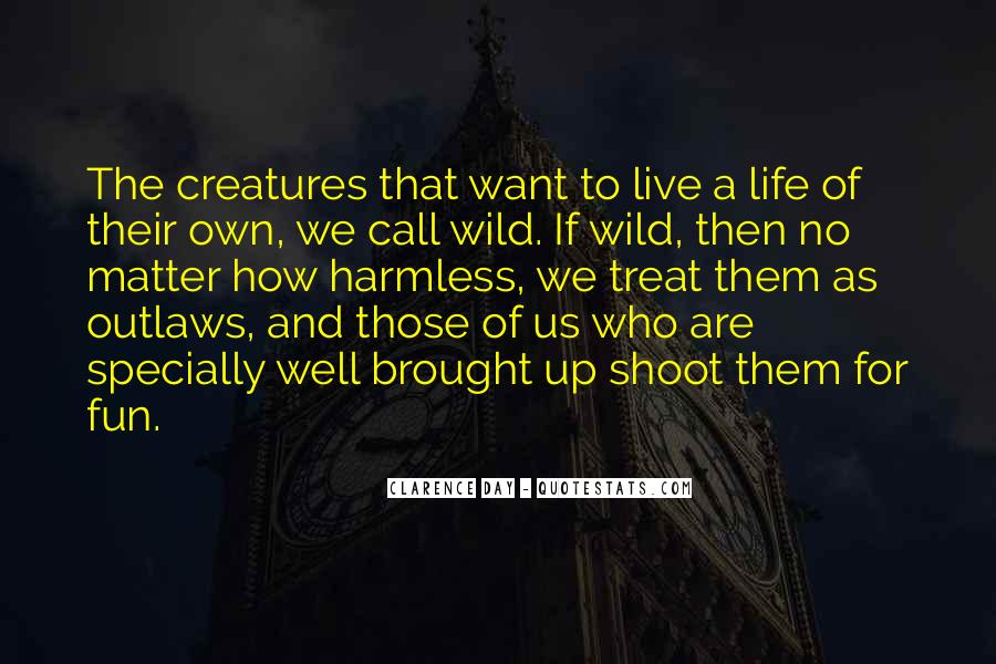 Quotes About Hunting And Life #440152