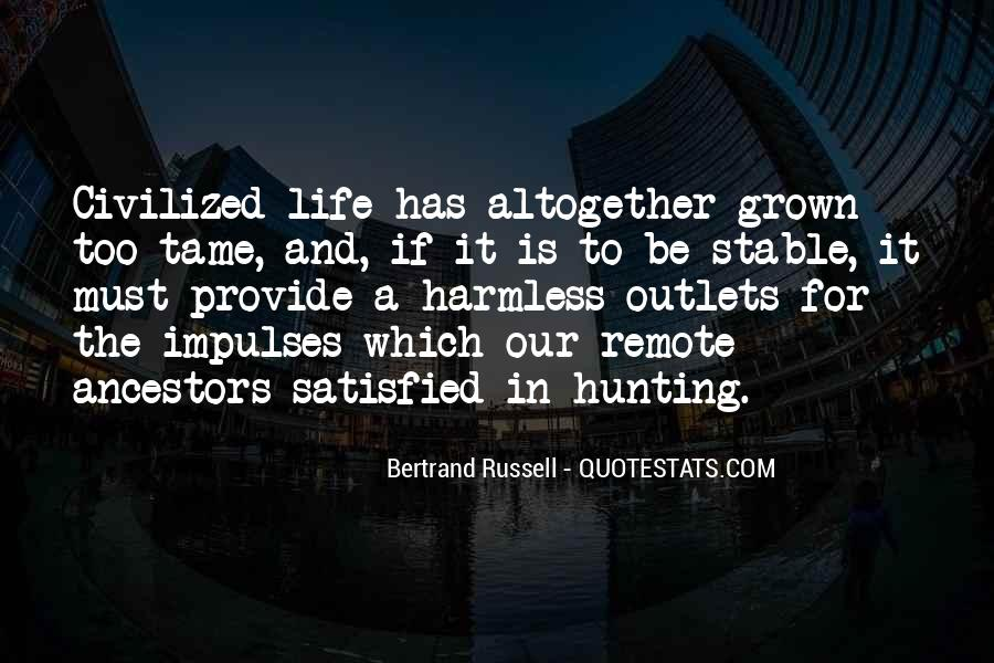 Quotes About Hunting And Life #454305