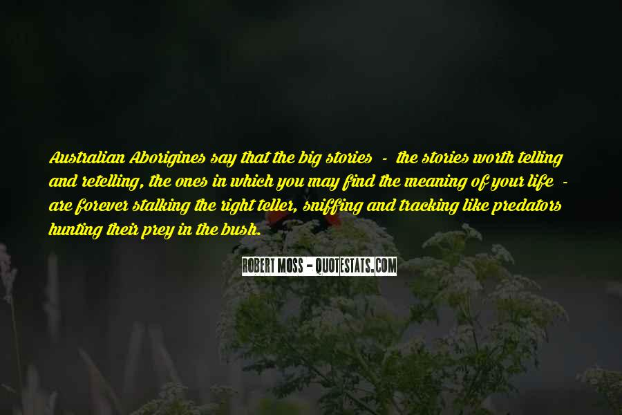 Quotes About Hunting And Life #6982