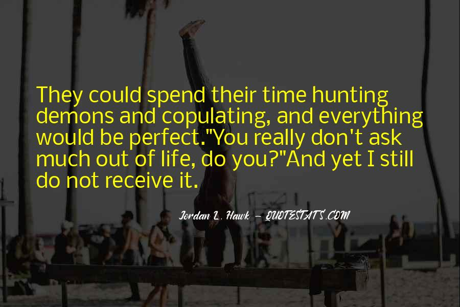 Quotes About Hunting And Life #958446