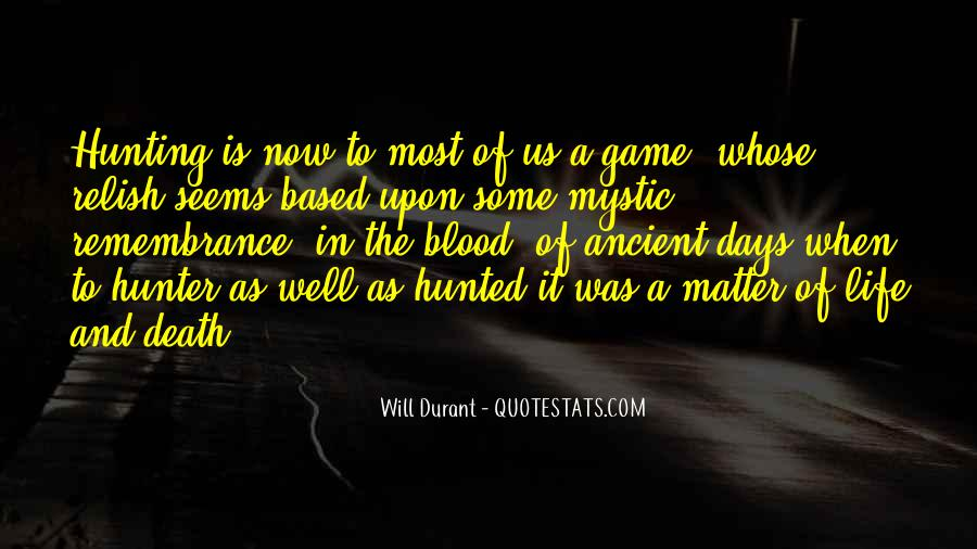 Quotes About Hunting And Life #974846