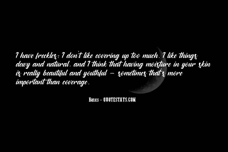 Quotes About Having Freckles #1767676