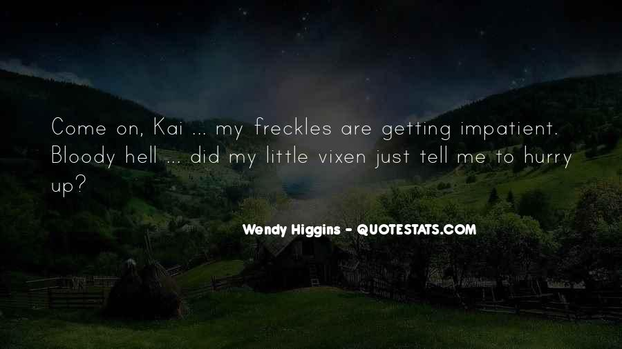 Quotes About Having Freckles #544818
