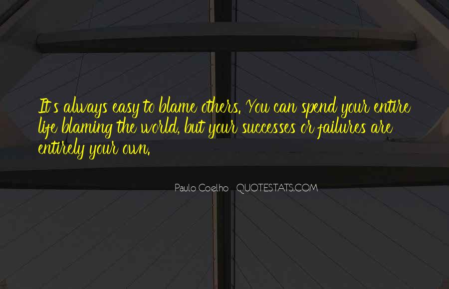 Quotes About Someone Always Blaming You #1715294