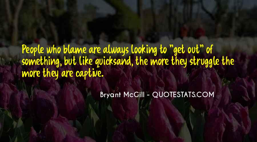 Quotes About Someone Always Blaming You #854922