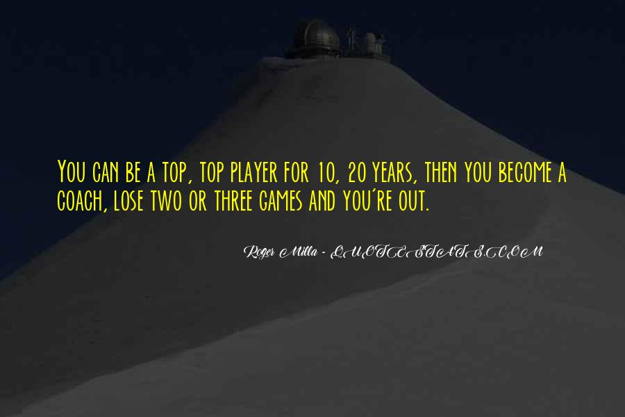 Quotes About Games #21025