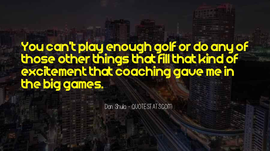 Quotes About Games #4953