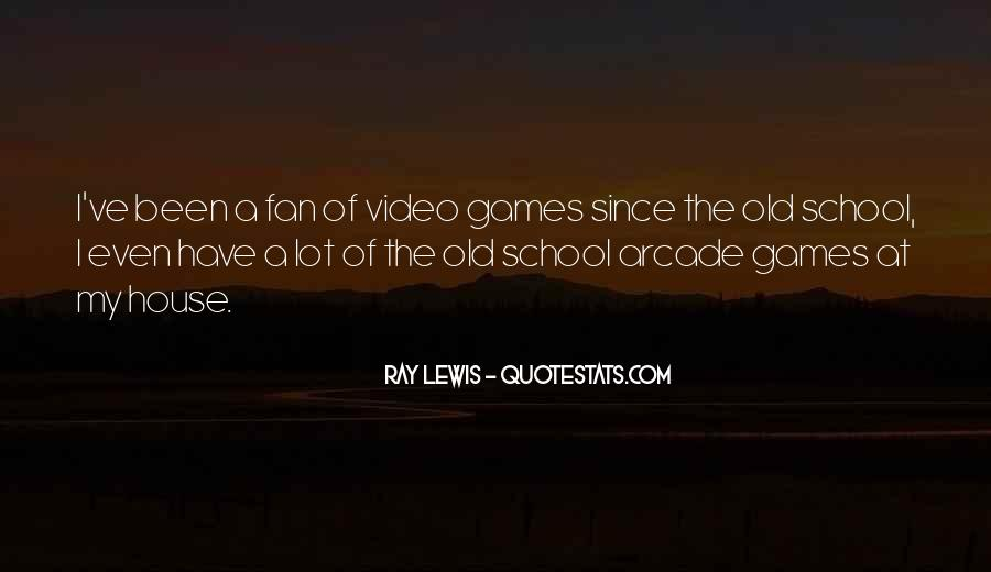 Quotes About Games #9462