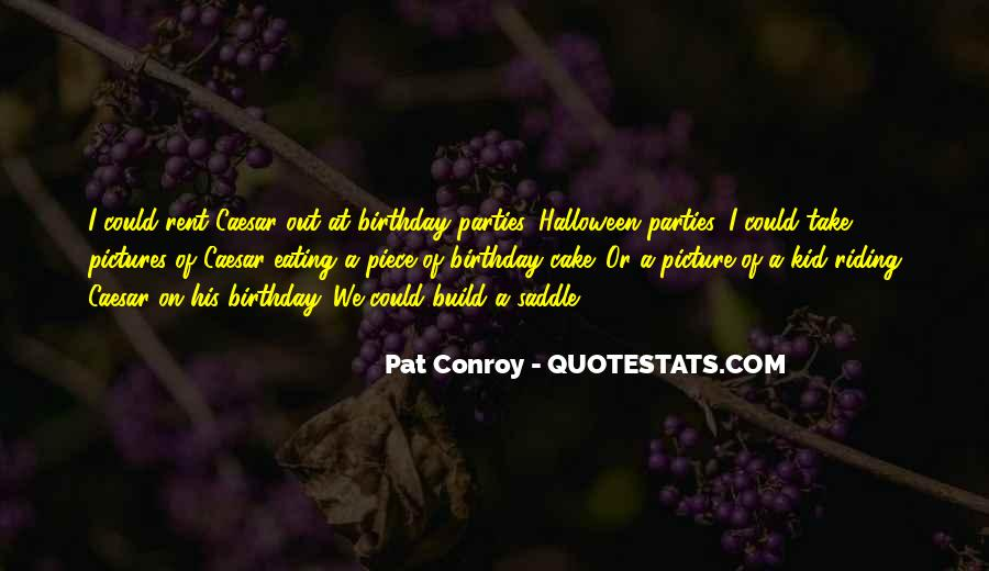 Quotes About Eating Cake #1101467