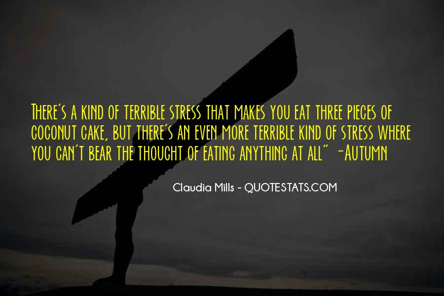Quotes About Eating Cake #1131511