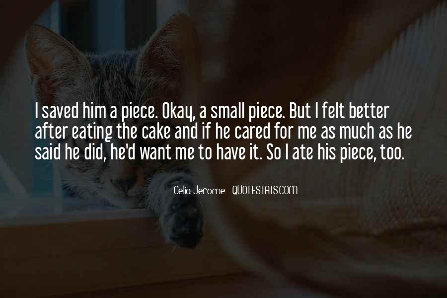 Quotes About Eating Cake #1152564