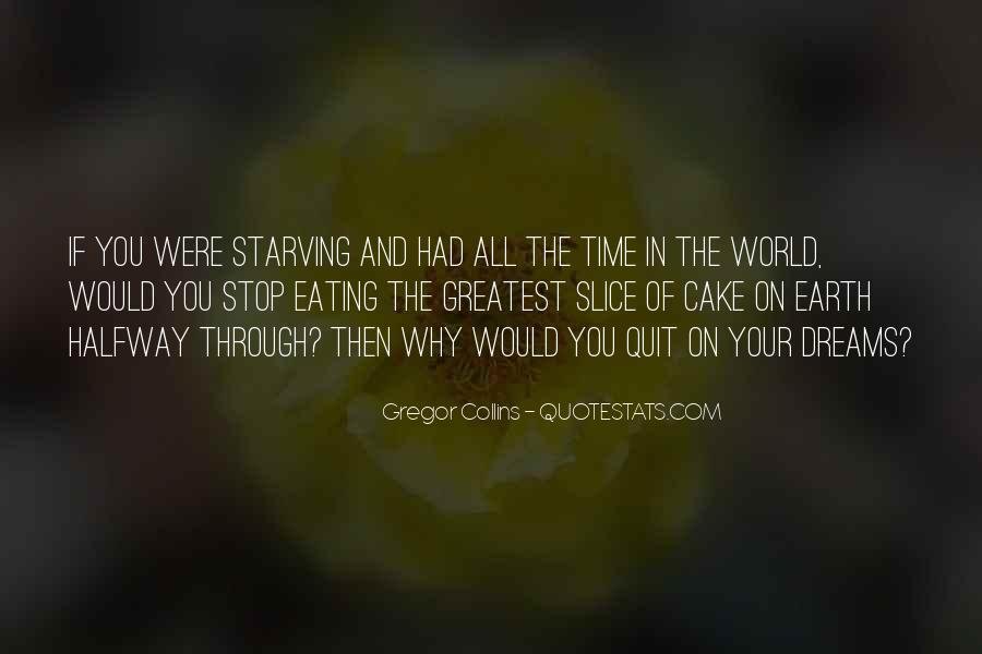 Quotes About Eating Cake #1320640
