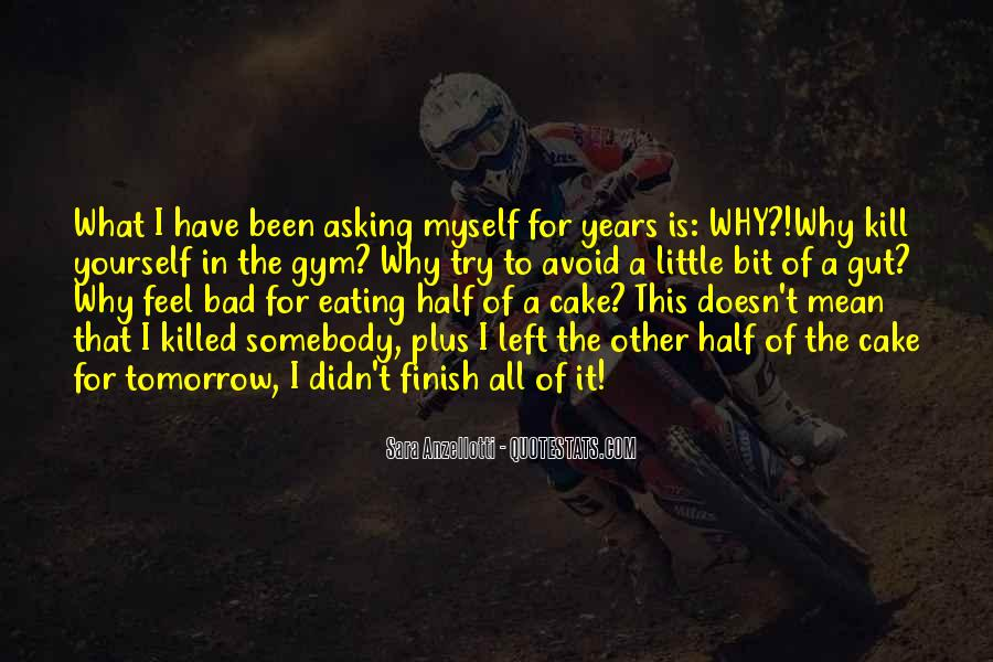 Quotes About Eating Cake #1835311