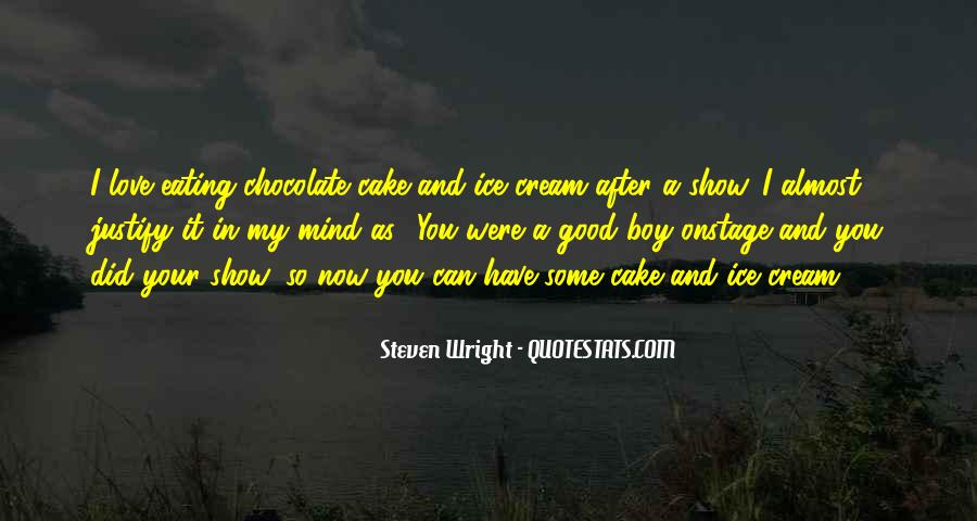 Quotes About Eating Cake #282467