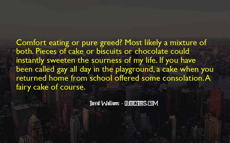 Quotes About Eating Cake #289717