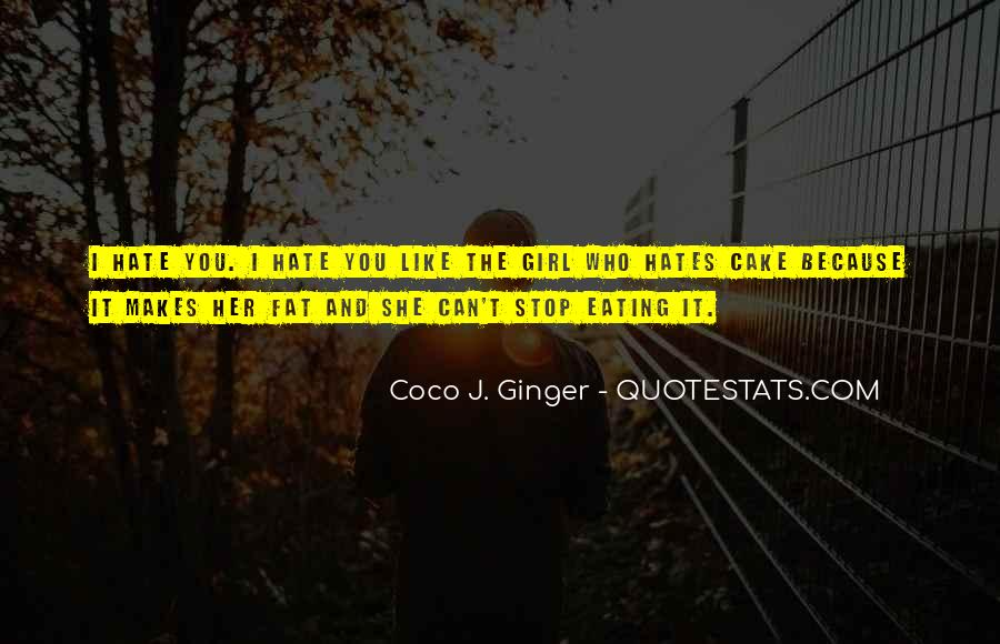 Quotes About Eating Cake #477903