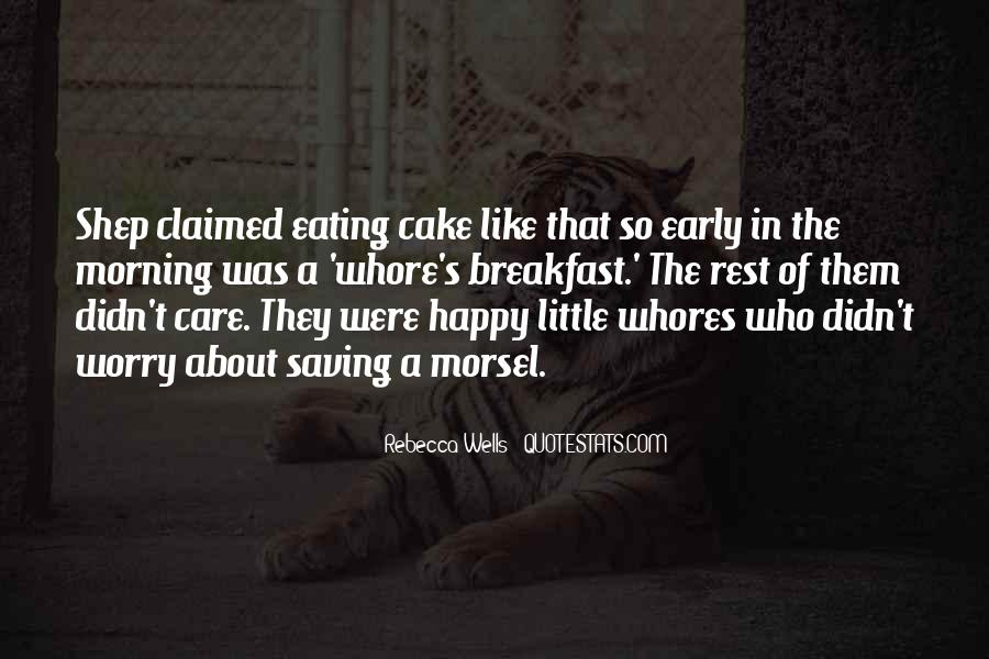 Quotes About Eating Cake #977168