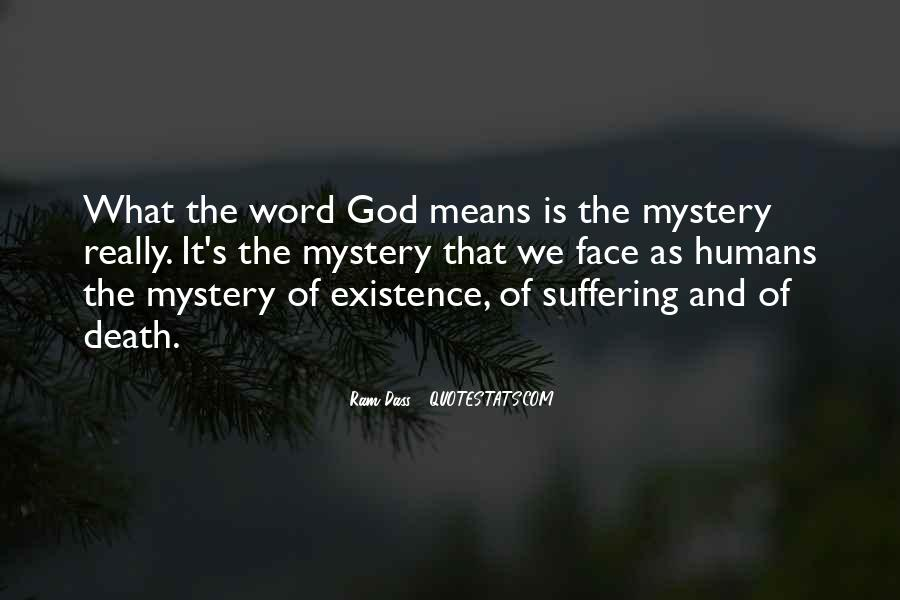 Quotes About The Mystery Of Death #1060322