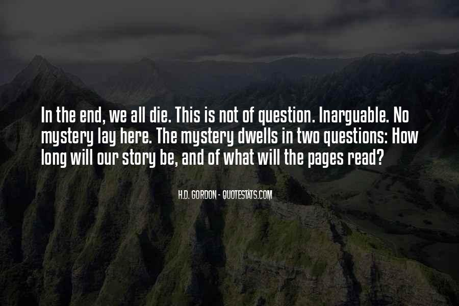Quotes About The Mystery Of Death #1368998