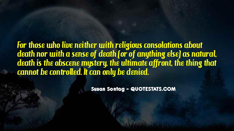 Quotes About The Mystery Of Death #1538747