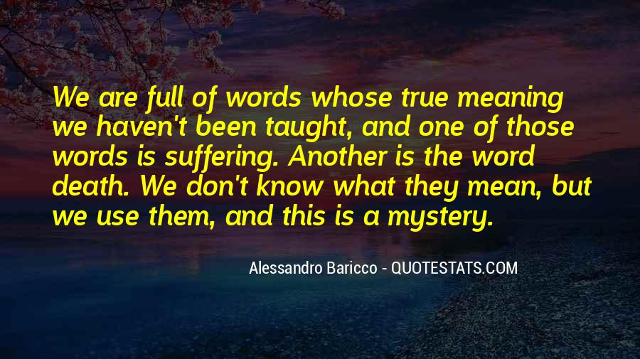 Quotes About The Mystery Of Death #1552453