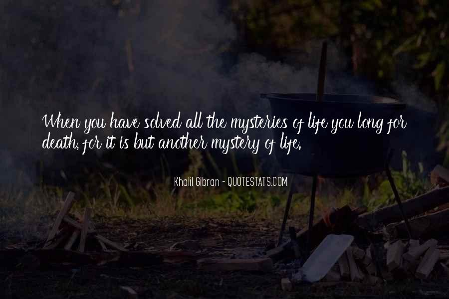 Quotes About The Mystery Of Death #1624886