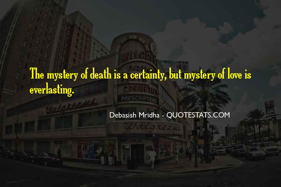 Quotes About The Mystery Of Death #212989