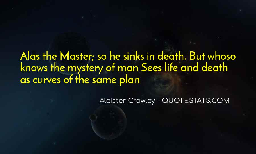 Quotes About The Mystery Of Death #389469