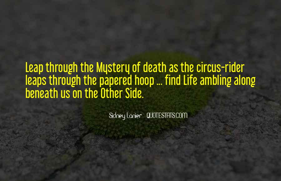 Quotes About The Mystery Of Death #453861
