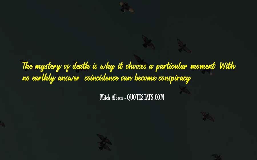 Quotes About The Mystery Of Death #573549