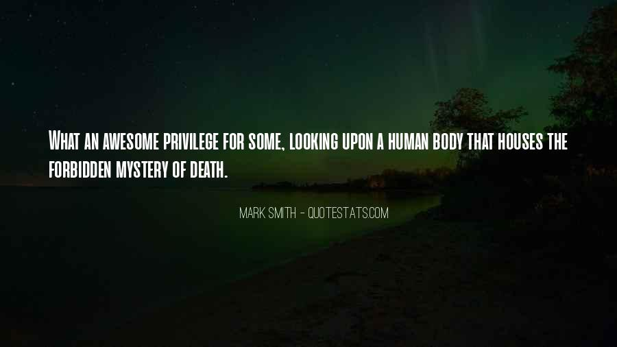 Quotes About The Mystery Of Death #695318