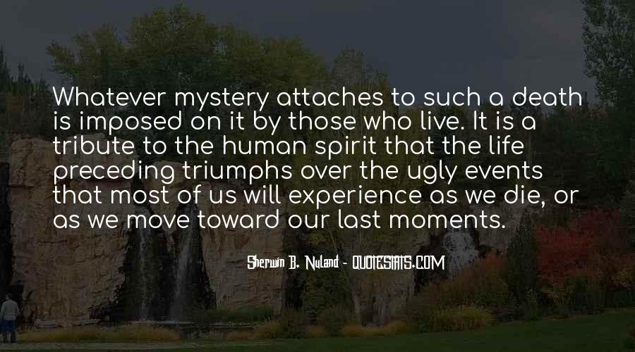 Quotes About The Mystery Of Death #773560