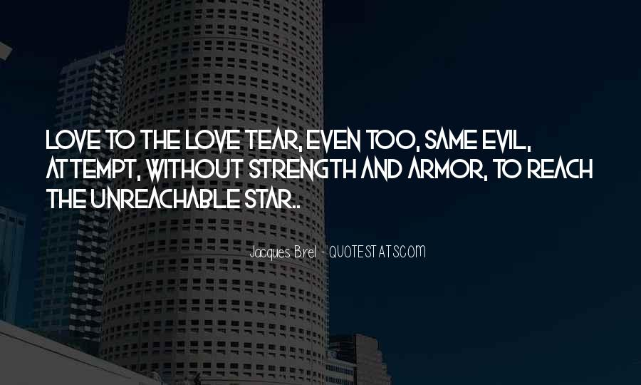 Quotes About Unreachable Love #775570