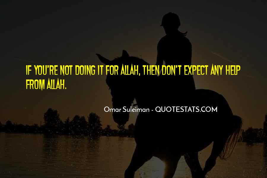 Quotes About Allah's Help #324182