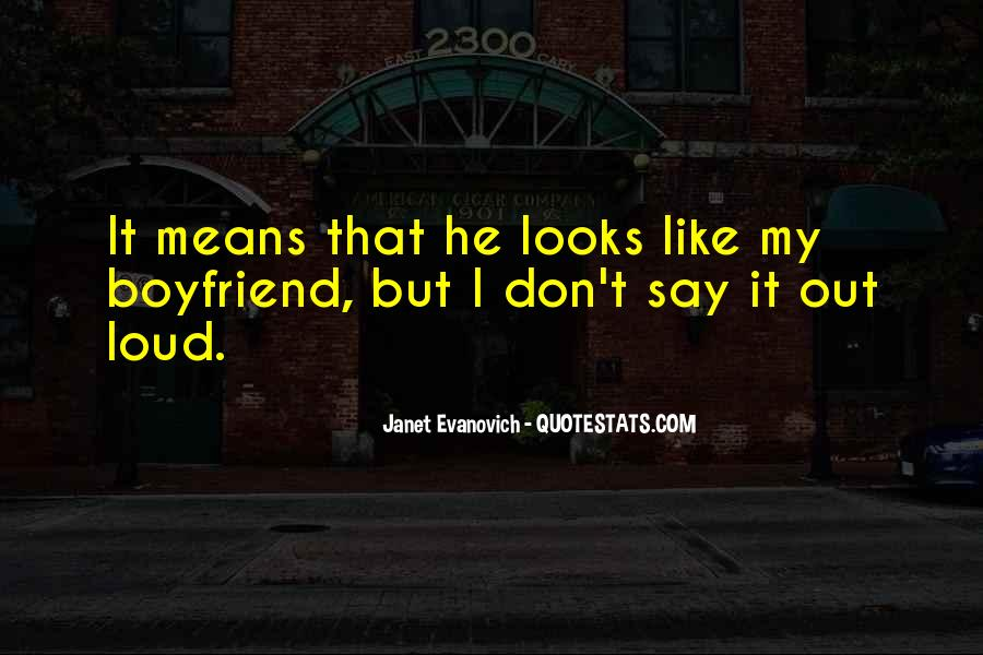 Quotes About How Much Your Boyfriend Means To You #128575