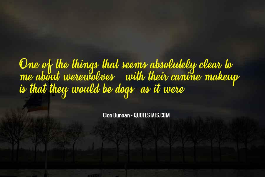 Quotes About Canine #1601049