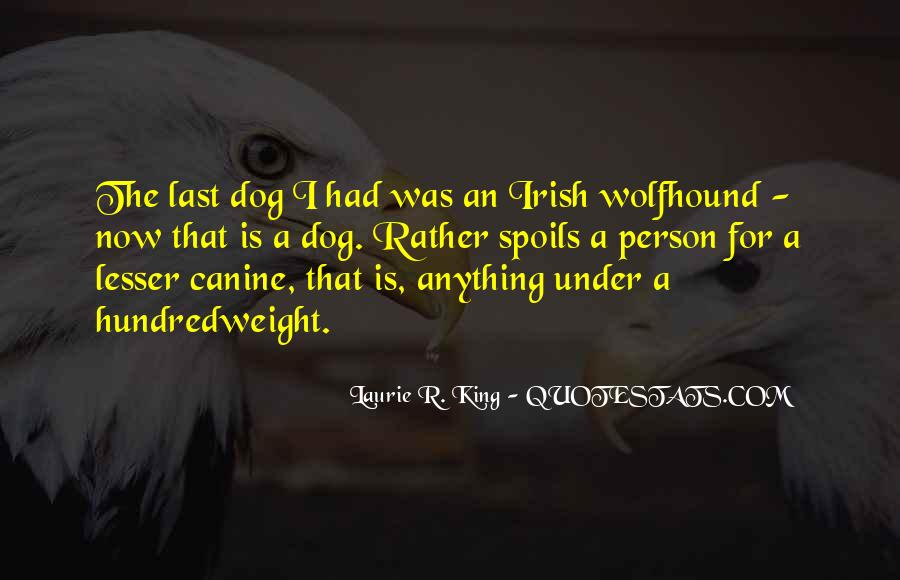 Quotes About Canine #1660527