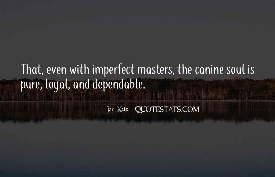 Quotes About Canine #1748524