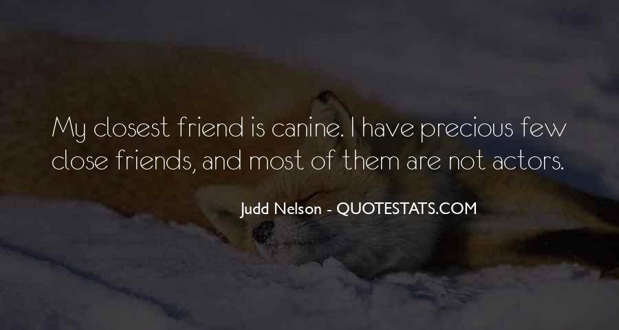 Quotes About Canine #487126